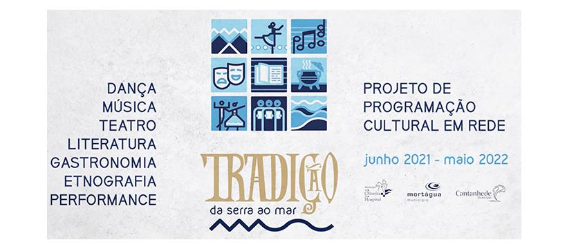 Projeto de Programação Cultural em Rede - Municípios: Cantanhede, Mortágua e Oliveira do Hospital