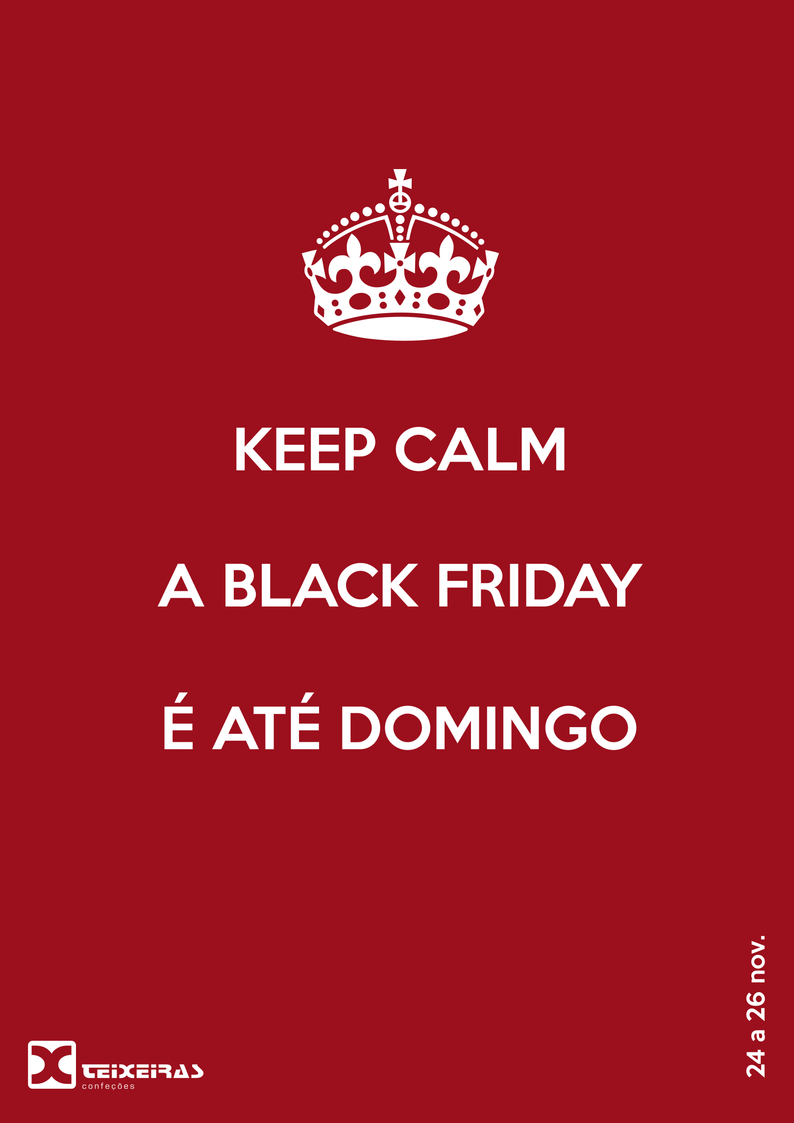 BLACK FRIDAY  de 24 a 26 Novembro